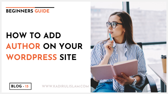 HOW TO ADD AUTHOR ON YOUR WORDPRESS WEBSITE