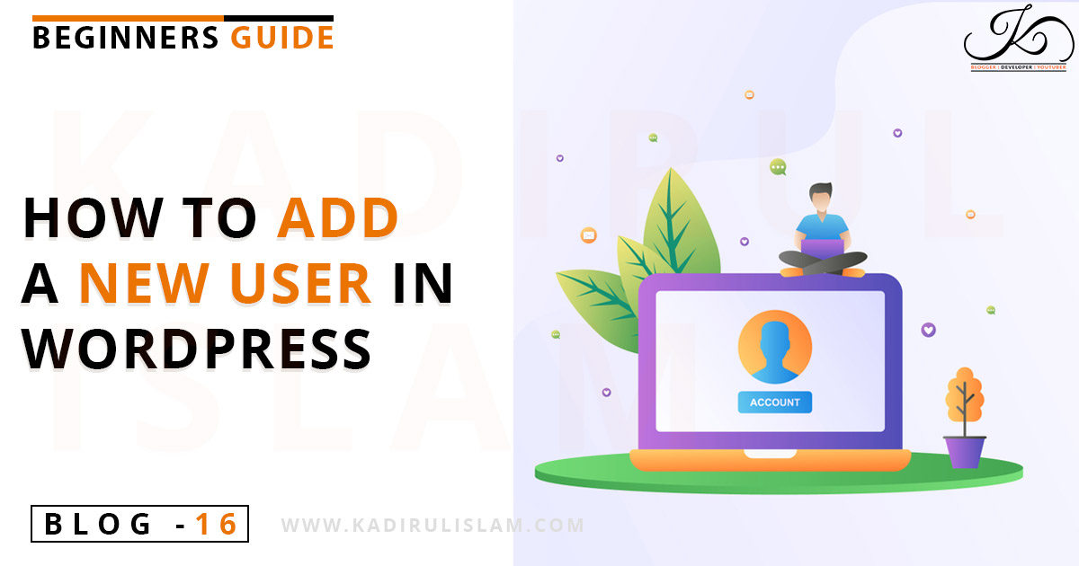 How to add a New user in your WordPress Website